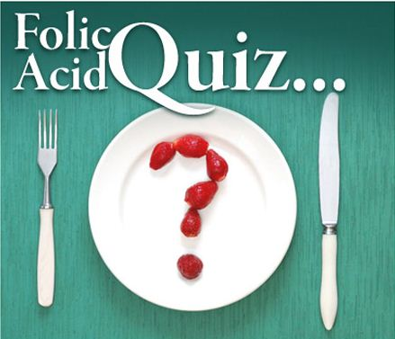 take the Folic Acid Quiz from Go Folic! UK
